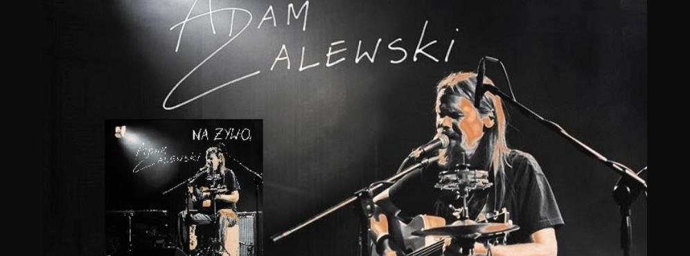 Adam Zalewski - solo - koncert akustyczny