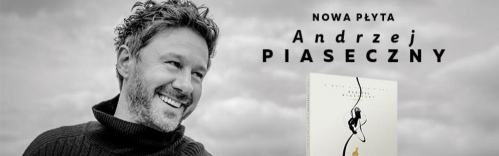 Andrzej Piaseczny - O mnie, o tobie, o nas - koncert