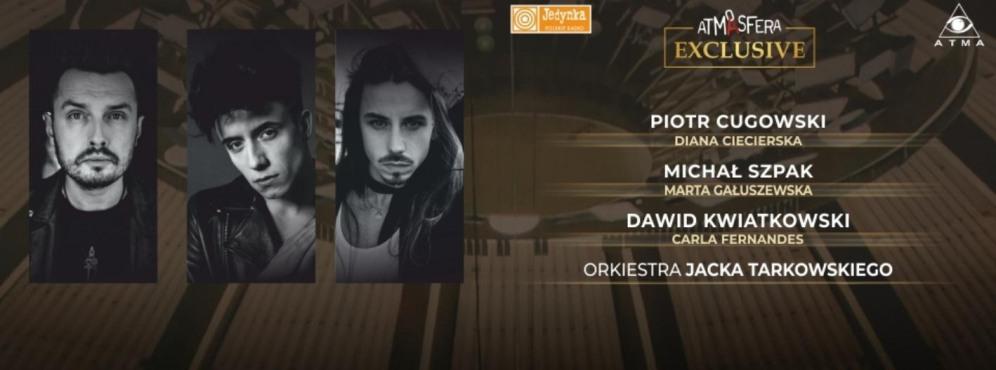 Atmasfera Exclusive: Cugowski, Szpak, Kwiatkowski