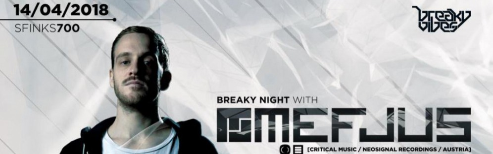 Breaky Night: Mefjus Critical Music