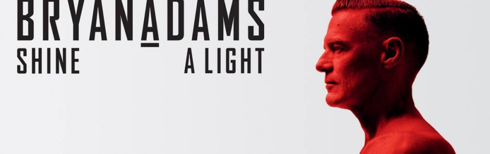 "Bryan Adams: ""Shine A Light Tour"" - koncert"