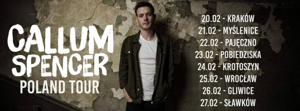 Callum Spencer Poland Tour - koncert
