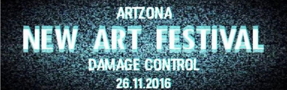 Damage Control. ARTzona NewART Festival