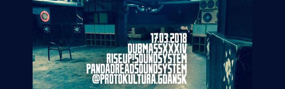 Dub Mass 34: Pandadread Sound System vs Rise Up! Sound System