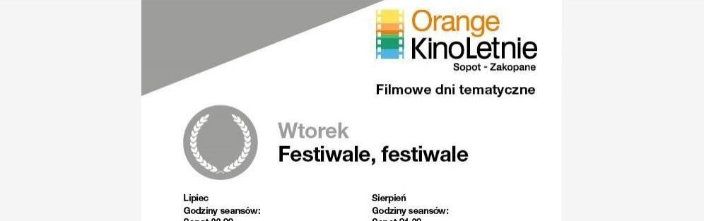 Film 45 lat, Orange Kino Letnie Sopot - Zakopane