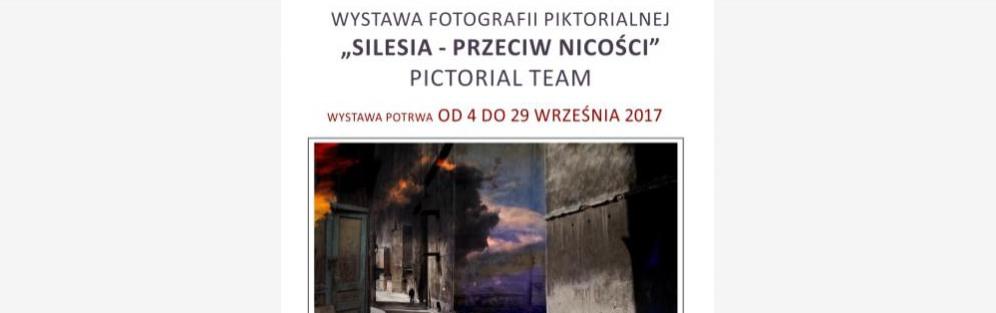 """Finisaż wystawy """"Silesia - przeciw nicości"""""""