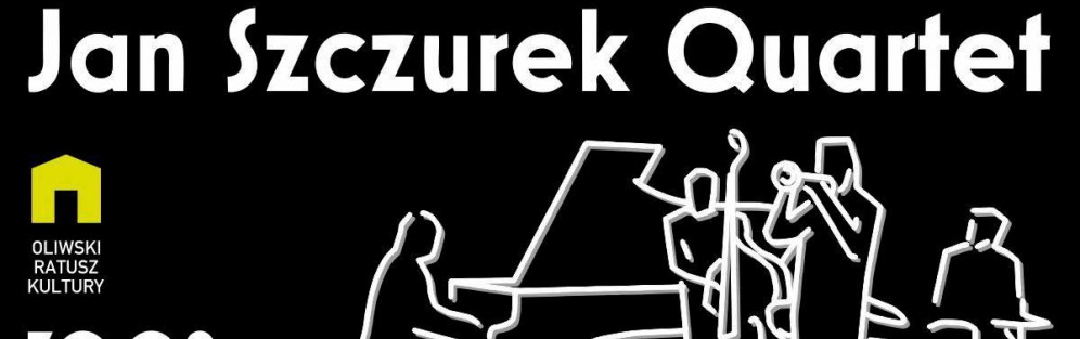 Jan Szczurek Quartet - koncert