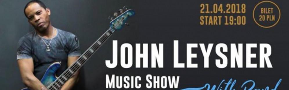 John Leysner Music Show With Band - koncert