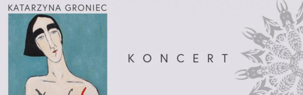 Katarzyna Groniec – Ach! - koncert