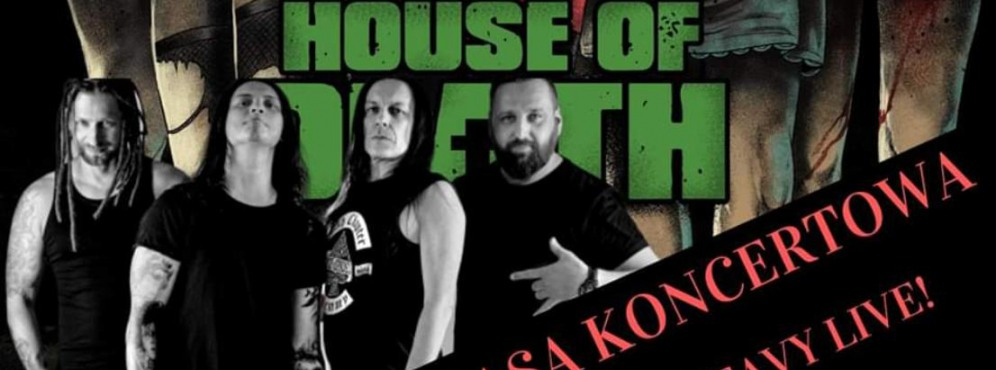 Koncert: House Of Death - Hard'n'Heavy Live Tour