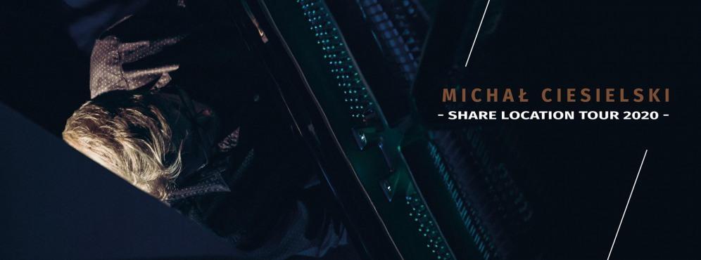 Koncert Michała Ciesielskiego Share(s)Location