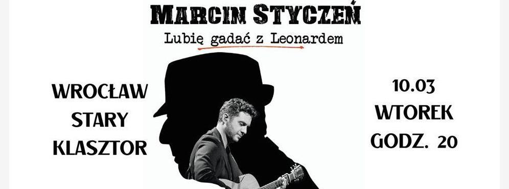 """""""Lubię gadać z Leonardem"""" – piosenki Leonarda Cohena w Starym Klasztorze!"""