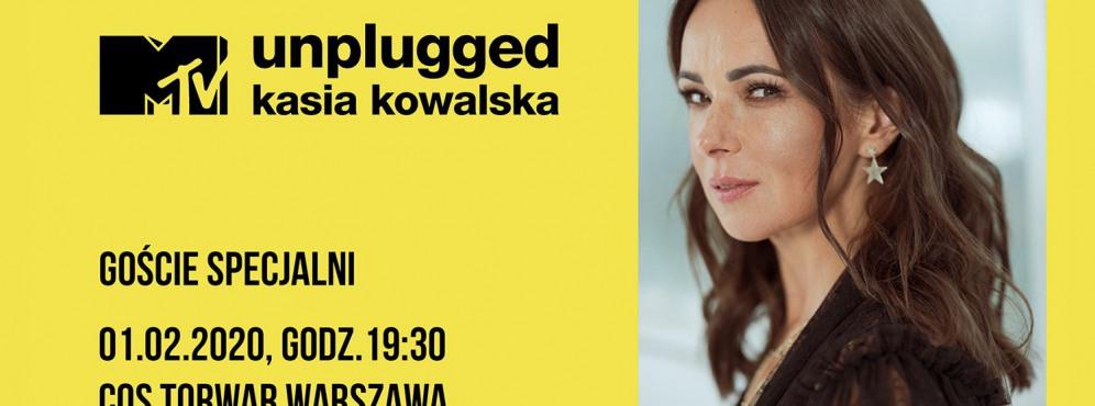 MTV Unplugged – Kasia Kowalska + goście specjalni - koncert