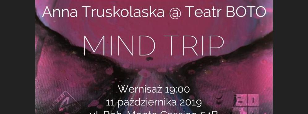 """Otwarcie Wystawy Malarstwa """"Mind Trip""""Anny Truskolaskiej"""