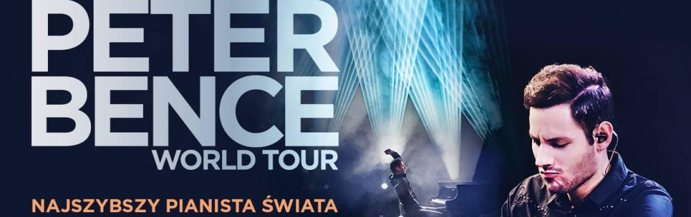 Peter Bence World Tour - koncert