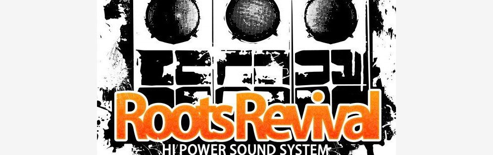 Roots Revival Soundsystem - koncert