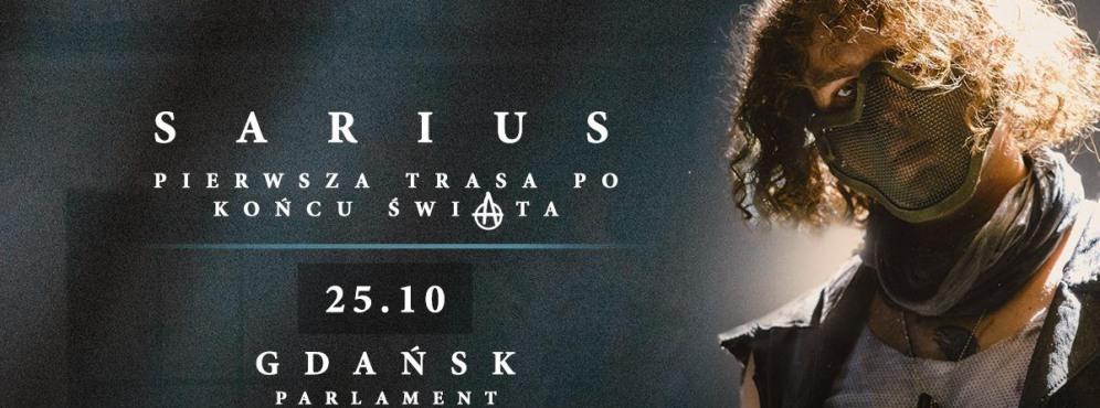 Sarius - Pierwsza Trasa Po Końcu Świata - koncert