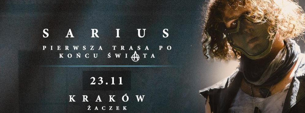 Sarius: Pierwsza Trasa Po Końcu Świata - koncert