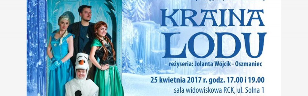 """Spektakl Musicalowy """"Kraina lodu"""""""
