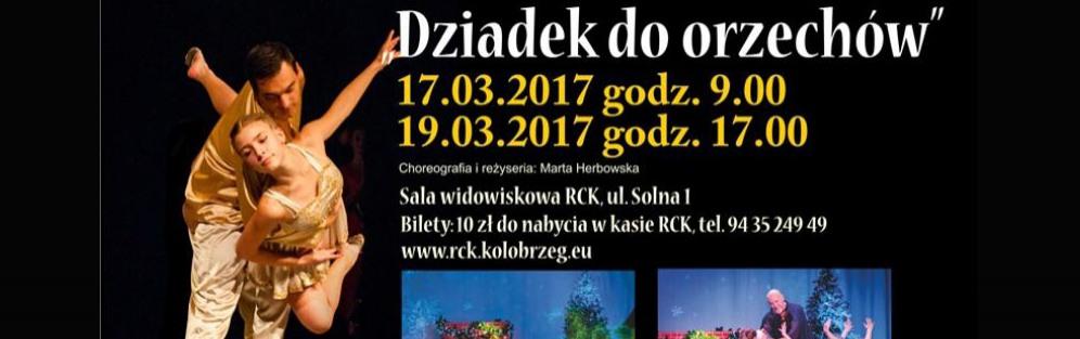 """Spektakl Taneczny """"Dziadek do orzechów"""""""