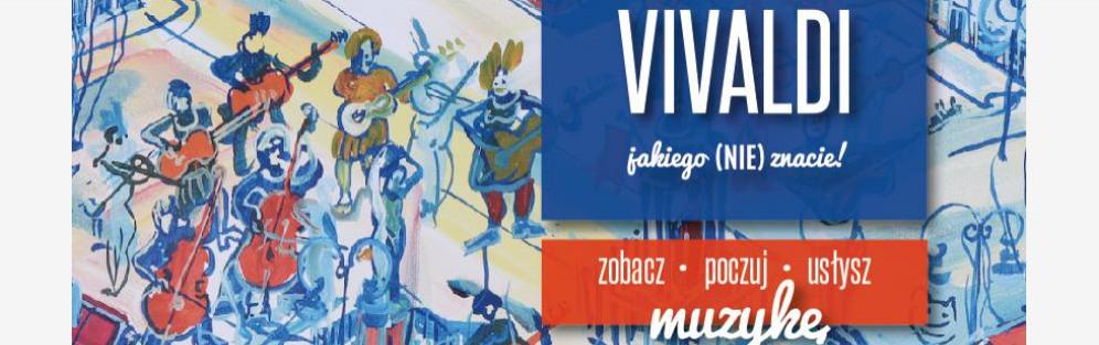 Vivaldi jakiego (NIE) znacie! - koncert