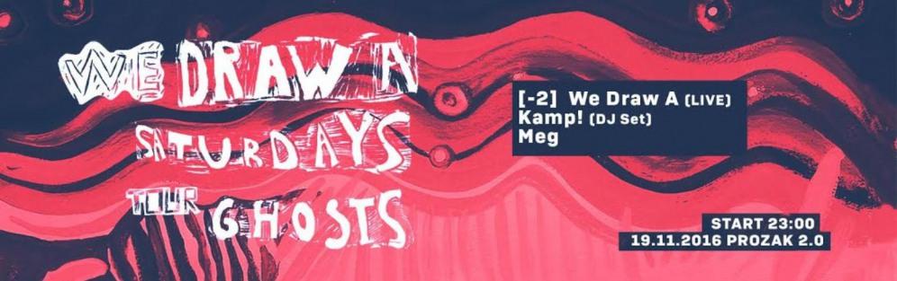 We Draw A - LIVE & KAMP! - DJ Set - koncert w Prozaku