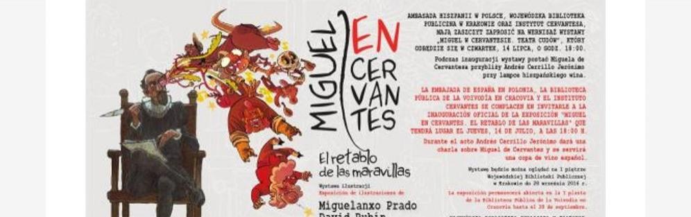"""Wernisaż wystawy ilustracji i komiksu """"Miguel W Cervantesie. Teatr cudów"""""""