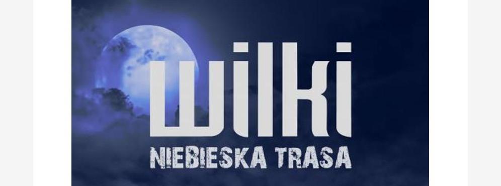 Wilki - Niebieska Trasa - koncert
