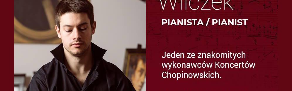 Witold Wilczek - Koncert Chopinowski