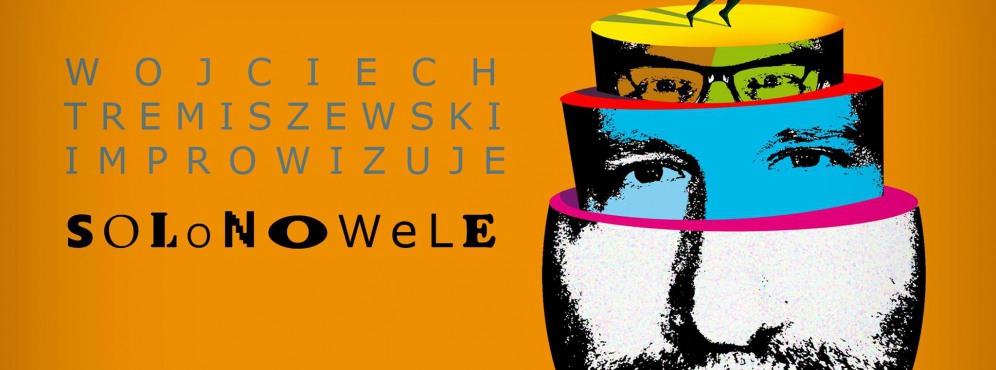 Wojciech Tremiszewski – Solo nowele