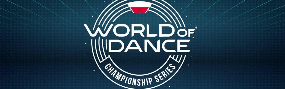 World of Dance Championship Series - Warsaw 2019
