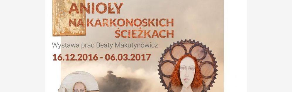 Wystawa pt. ANIOŁY NA KARKONOSKICH ŚCIEŻKACH
