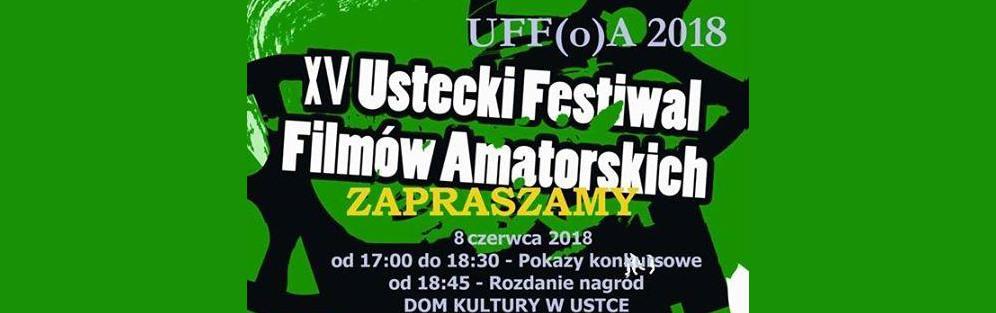 XV Ustecki Festiwal Filmów Amatorskich
