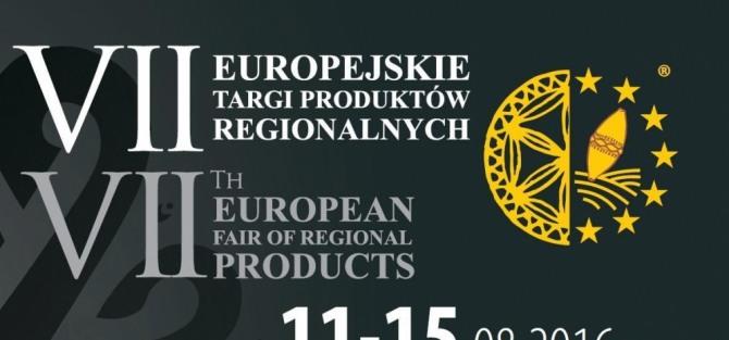 3. dzień VII Europejskie Targi Produktów Regionalnych
