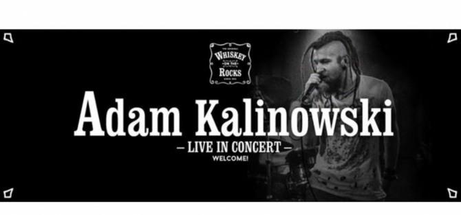 Adam Kalinowski w Whiskey On The Rocks