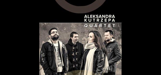 Aleksandra Kutrzepa Quartet - koncert