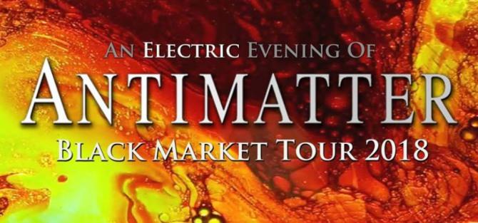 Antimatter - Black Market Tour 2018