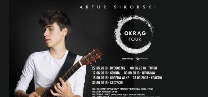 Artur Sikorski Trasa Koncertowa Okrąg Tou