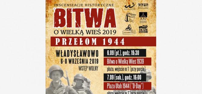 """Bitwa o Wielką Wieś 2019. """"Przełom 1944"""""""