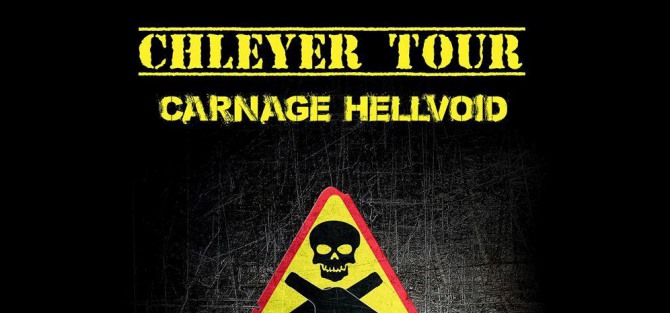 Carnage Chleyer. Chleyer Tour 2016