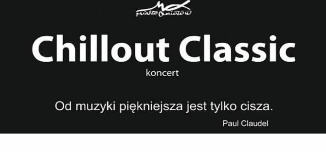 Chillout Classic - koncert