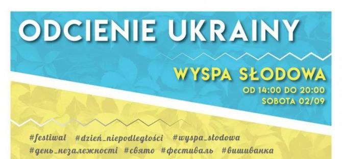 Festiwal Odcienie Ukrainy / Dzień Niepodległości na Wyspie Słodowej