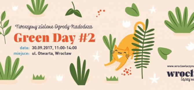 GREEN DAY #2 – Tworzymy zielone Ogrody Nadodrza