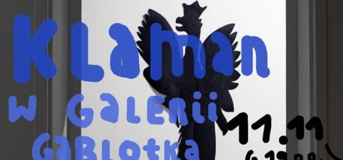 Grzegorz Klaman w Galerii Gablotka (Dwie Zmiany)