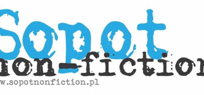 III Festiwal Teatru Dokumentalnego i Rezydencja Artystyczna Sopot Non-Fiction 2019