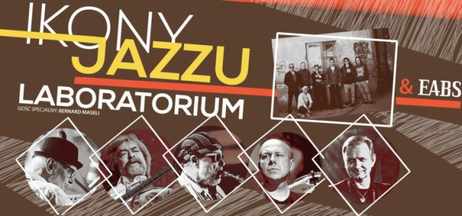 Ikony Jazzu: Laboratorium, EABS - koncert