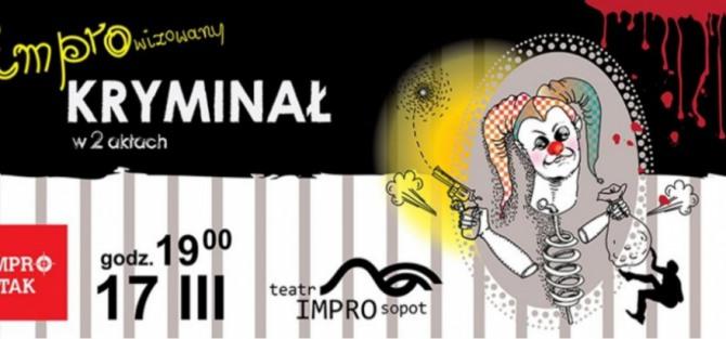 Impro Atak! – Improwizowany kryminał w 2 aktach