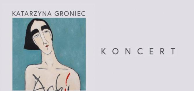 """Katarzyna Groniec """"Ach!"""""""