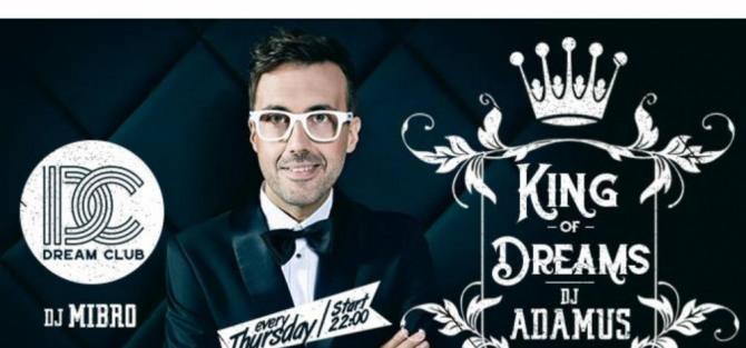 King Of Dream Dj Adamus & Mibro