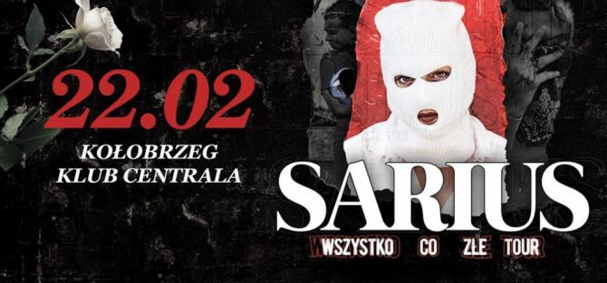 """Koncert Sariusa """"Wszystko co złe"""""""